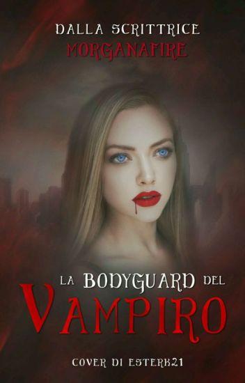 La Bodyguard del Vampiro