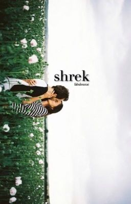 Shrek • Harry Styles • - Wattpad