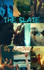 The Slate (EN PAUSE) by CuteWhisper