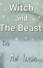 Witch and The Beast by meiLucia