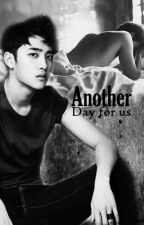 Another Day for us [OneShot/SooKai] by Kim_JongNini