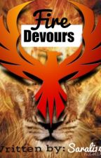 Fire Devours - Completed by saralixox