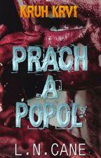 Kruh krvi 2: Prach a popol by LNCane