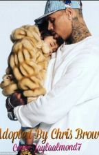 Adopted by Chris brown (Major Editing) by jaylaalmond7