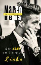 Der Kampf um die große Liebe [Marco Reus  FF] -Band 3- by sophiadiezweite