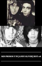 Mis primos y yo [Andy Oliver] Hot+18 by _bxxdGirl