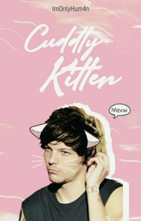 Cuddly Kitten || L.S. || OS (traducción) by ImOnlyHum4n