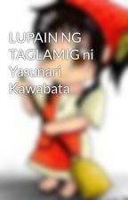 LUPAIN NG TAGLAMIG ni Yasunari Kawabata