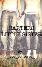 Carter's Little Sister by _sam24__