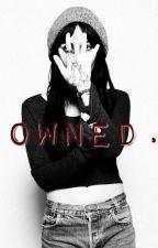 OWNED (Zayn Malik) by Mymostdream