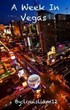 A Week In Vegas [Larry Stylinson] by louisliam12