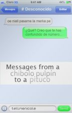 Messages from a chibolo pulpín to a pituco | Larry Stylinson versión peruana | PAUSADA TEMPORALMENTE by TellMeNicole