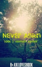Never Again by KKLOVESBOOK