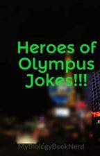 Heroes of Olympus Jokes!!! by MAGILAND_IS_MAGICAL