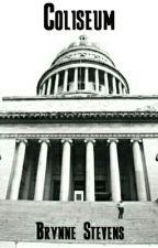 Coliseum by brynnecaela