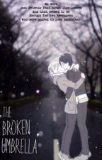 The Broken Umbrella (Eremin) by xtheblueumbrellax