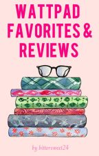 Wattpad Favorites and Reviews by bittersweet24