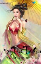 Dị Thế Tà Quân - Phong Lăng Thiên Hạ (bản đầy đủ-full) by TungNguyen77