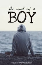 The Soul of a Boy by TheWealthyPoor