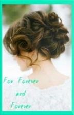 For Love and Forever (A Kian Lawley fanfic)[Bk 3] by lusciousdreams