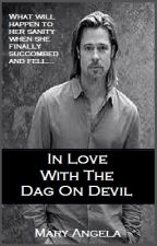 In Love With The Dag On Devil *soon* by xLongHardDeepx