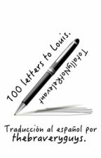 100 letters to Louis // Larry Stylinson (Spanish) by thebraveryguys