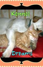 kennel dreams by pneuman
