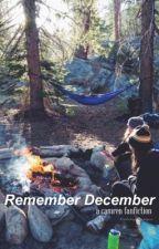 Remember December >> camren by cabeeyojauregui