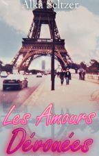 Les Amours Dévouées by AlkaKSeltzer
