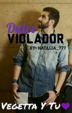Dulce Violador-Vegetta y Tu by Natalia_777