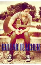 Guitar Teacher (Dalton Rapattoni) by Sophie_Carpenter