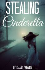 Stealing Cinderella |Harry Styles A.U.| by kelseybug2222