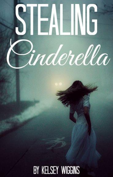 Stealing Cinderella |Harry Styles A.U.|