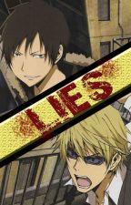 Lies (Shizaya fan fic) by Mie-chan