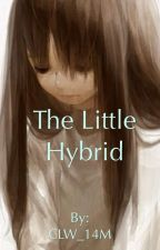 The Little Hybrid by CLW_14M