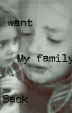 I Want My Family Back [A Shaytards Fanfiction] by youtubeandshaytards4