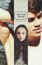 Not A Small Town Girl (dance moms and magcon) by crackshipz