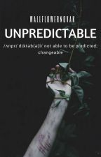 UNPREDICTABLE ✞ by WallflowerNovak