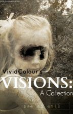 Visions: A collection by VividColour