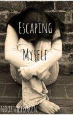 Escaping Myself by landofthebroken