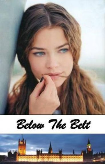 Below The Belt by XxLochNessMonsterxX