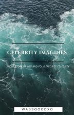 Celebrity Imagines 💋 by wassgoodxo