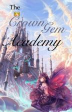 THE CROWN GEM ACADEMY by imma_banjibeast