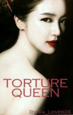 Torture Queen by army26_yanniez