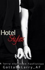 Hotel Styles |Larry Stylinson| by GottaBeLarry_AF