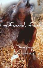 I'm Found, Finally by sav_sav_sav