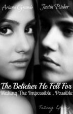 The Belieber He Fell For ( Justin Bieber Love Story ) .Completed. by TezneyEpicoco