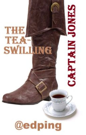 The Tea Swigging Pirate Jones