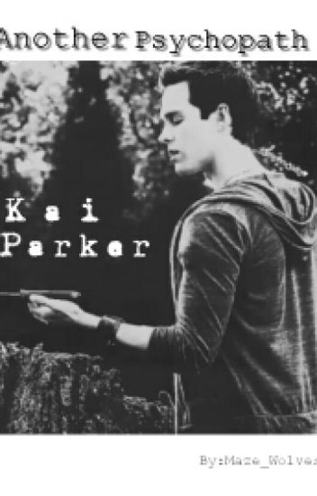 Another Psychopath // Kai Parker Imagines // Short Stories
