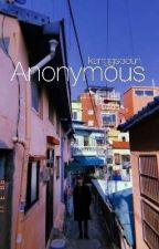 Anonymous, Tronnor AU (complete) by kanggsoeun